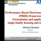 Performance Based Hurricane Engineering (PBHE) framework:  Formulation and application to single-family housing and tall buildings